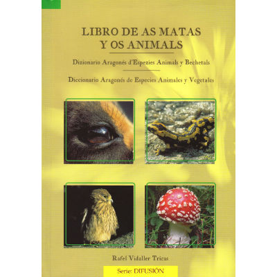 Libro de as matas y os animals. Rafel Vidaller Tricas