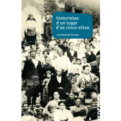 Historietas d'un lugar d'as Cinco Villas. José Arbués Possat